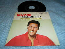 Elvis Presley - Tell Me Why / Puppet On A String 45 w PS Germany 60s orig EX/EX