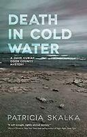 Death in Cold Water A Dave Cubiak Door County Mystery Patricia Skalka