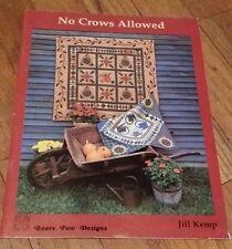 NO CROWS ALLOWED Bears Paw Designs BOOK by Jill Kemp