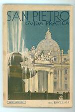 TURCIO GENESIO SAN PIETRO GUIDA PRATICA ECCLESIA 1947 ROMA LAZIO VATICANO ARTE