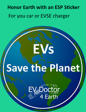 $10 Rebate 'EVs Save the Planet' Sticker -  Electric Vehicle Car Chargers 16A 32