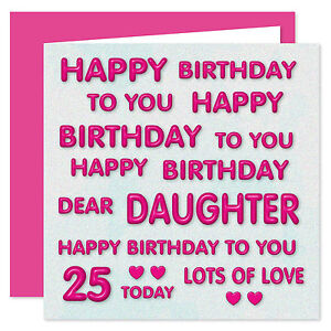 Dear Daughter Happy Birthday To You Card - Age Range 11 - 60 Years  Perfect Pink
