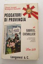 Peccatori di provincia Gabriel Chevallier Longanesi & Co