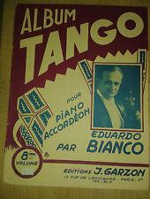 Album tango. Pour Piano et Accordéon par Eduardo Bianco. Volume 8. Garzon.