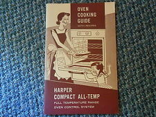 Old Vintage Oven Cooking Guide w/ Recipes Harper Compact All-Temp Gas Range Book