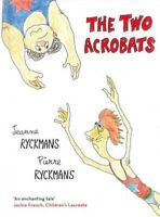 The Two Acrobats -Pierre Ryckmans Jeanne Ryckmans Fiction Book Aus Stock