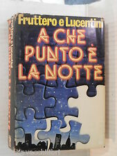 A CHE PUNTO E LA NOTTE Fruttero e Lucentini Club degli editori 1979 romanzo di