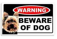 Yorkshire Terrier Dog - Beware Sticker For Home Door / House Sign