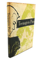 William Kramer TEENAGERS PRAY  1st Edition 1st Printing