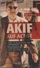 AKIF AUF ACHSE - Das Schlachten hat begonnen - Akif Pirincci BUCH - NEU