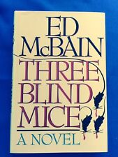 THREE BLIND MICE - FIRST EDITION SIGNED BY ED MCBAIN