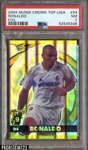2004 Mundi Cromo Top Liga Soccer Foil #94 Ronaldo PSA 7 NM