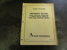 Allis Chalmers Implement Hitches Snap Coupler Adapters Parts Catalog Manual
