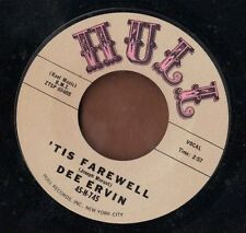 HULL soul blues R&B 45  DEE ERVIN IRWIN - Tis Farewell + Let's Try Again  NICE