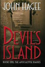 The Apocalypse Diaries: Devil's Island : A Novel Bk. 1 by John Hagee (2001,...