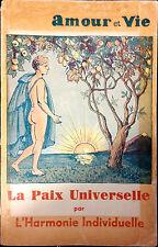 LA PAIX UNIVERSELLE PAR L'HARMONIE INDIVIDUELLE