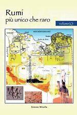 Rumi Più Unico Che Raro : Volume 10 by Simone Mirulla (2014, Paperback)