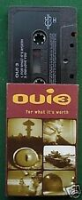 Oui 3 For What It's Worth Cassette Tape Single - TESTED