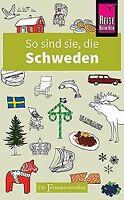 So sind sie, die Schweden: Die Fremdenversteher von... | Buch | Zustand sehr gut