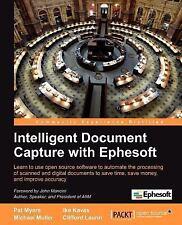 Intelligent Document Capture with Ephesoft by Ike Kavas, Pat Myers, Michael...