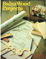 Balsa Wood Projects, 1998 1st/1st. Great ideas, Detailed Patterns, instructions