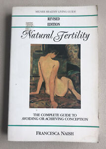 NATURAL FERTILITY, Francesca Naish  Revised Edition 1994