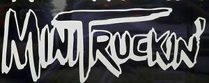 """Mazda window decal sticker """"MINI TRUCKIN"""" NEW 7.5INCHx3 TOYOTA Nissan Chevy"""