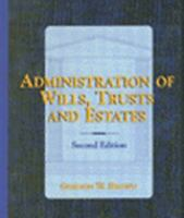 Administration of Wills, Trusts and Estates by Gordon W. Brown (1997, Hardcover)