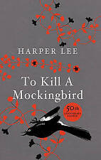To Kill A Mockingbird: 50th Anniversary Edition by Harper Lee (Hardback, 2010)