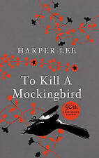 To Kill a Mockingbird 50th Anniversary