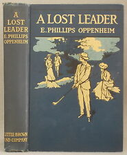 A LOST LEADER by E. PHILLIPS OPPENHEIM 1907 Hardcover golf