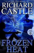 Frozen Heat by Richard Castle (2012, Hardcover)-First Edition