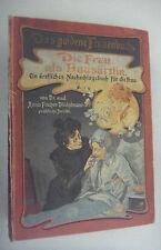 uralt = Die Frau als Hausärztin ~Das goldene Frauenbuch -Anna Fischer-Dückelmann