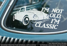 VW Beetle - Car Sticker - 'I'm Not Old, I'm Classic' -PERSONALISE WITH YOUR REG!
