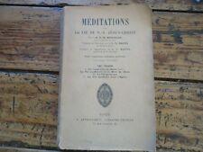 RELIGIEUX - MEDITATIONS SUR LA VIE DE JESUS-CHRIST TOME 3 - M.MESCHLER - 1913