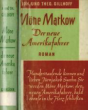 Gillhoff, Möne Markow der neue Amerikafahrer, Amerika-Auswanderer, Weiss ca 1957
