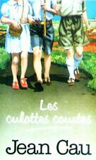 Les culottes-courtes.Jean CAU.France loisirs C007