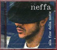 NEFFA Alla fine della notte (2006) CD sigillato