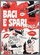 volume HUGO PRATT BACI E SPARI MONDADORI 1°ED.1973