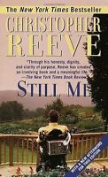 Still Me: With a New Afterword for this Edition by Christopher Reeve