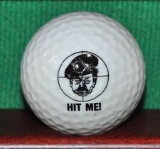 Saddam Hussein Hit Me Logo Golf Ball. Support Our Troops Logo on Obverse. 1992