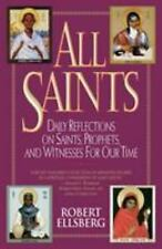 All Saints : Daily Reflections on Saints, Prophets, and Witnesses for Our Time …