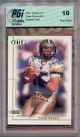 Drew Brees 2001 SAGE HIT Rookie Card Chargers PGI 10!