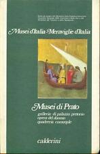 Musei di Prato galleria di palazzo pretorio opera del duomo quadreria comunale