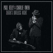 Charlie Owen Paul Kelly - Deaths Dateless Night [CD]