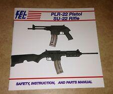 KEL TEC PLR-22 Pistol / SU-22 Rifle Original Safety, Instruction Parts Manual