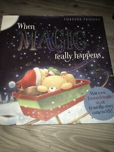 FOREVER FRIENDS BOOK WHEN MAGIC REALLY HAPPENS STORY HARDBACK, Very Good