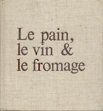 Le Pain, le Vin & le Fromage/Maurice Lelong/1972/Envoi