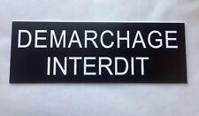 """plaque, panneau """"DEMARCHAGE INTERDIT"""" signalétique"""