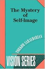 The Mystery of Self-Image (Vision Series #6)